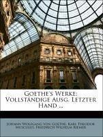 Goethe's Werke: Vollständige Ausg. Letzter Hand ... Drittes Buch