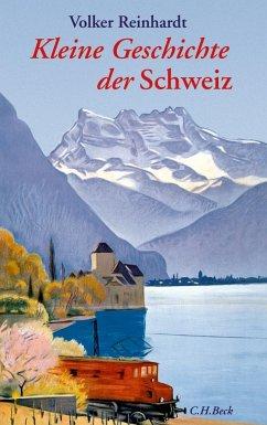 Kleine Geschichte der Schweiz - Reinhardt, Volker