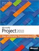 Microsoft Project 2010 - Das offizielle Trainingsbuch
