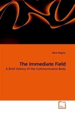 The Immediate Field