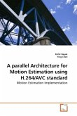 A parallel Architecture for Motion Estimation using H.264/AVC standard