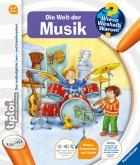 Die Welt der Musik / Wieso? Weshalb? Warum? tiptoi® Bd.3