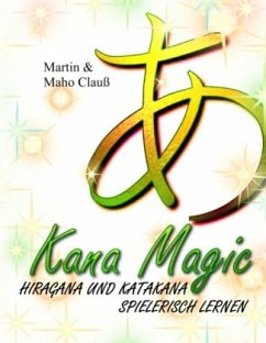 Kana Magic - Clauß, Martin; Clauß, Maho