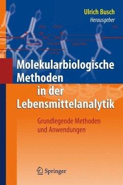 Molekularbiologische Methoden in der Lebensmitt...