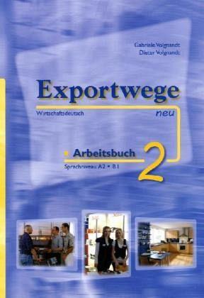 Exportwege neu 2. Arbeitsbuch
