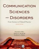 Communication Sciences and Disorders: From Science to Clinical Practice [With CDROM]