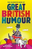 The Mammoth Book of Great British Humour