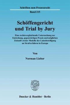 Schöffengericht und Trial by Jury - Lieber, Norman