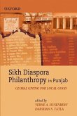 Sikh Diaspora Philanthropy in Punjab: Global Giving for Local Good