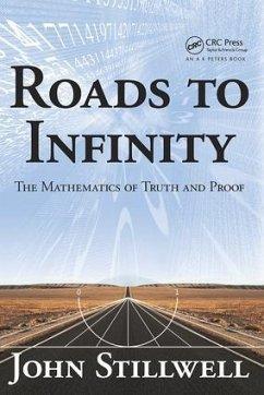 Roads to Infinity - Stillwell, John C. (Mathematics Department, University of San Franci