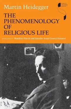 The Phenomenology of Religious Life - Heidegger, Martin