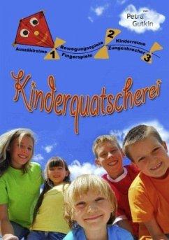 1-2-3 Kinderquatscherei - Gutkin, Petra