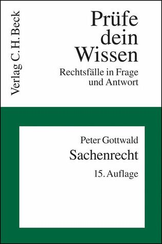 Sachenrecht - Gottwald, Peter