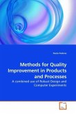 Methods for Quality Improvement in Products and Processes