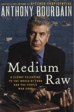 Medium Raw - Bourdain, Anthony