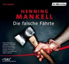 Die falsche Fährte / Kurt Wallander Bd.6 (3 Audio-CDs) - Mankell, Henning