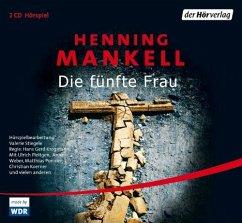 Die fünfte Frau / Kurt Wallander Bd.7 (2 Audio-CDs) - Mankell, Henning