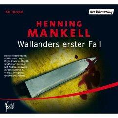 Wallanders erster Fall / Kurt Wallander Bd.1 (1 Audio-CD) - Mankell, Henning