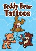 Teddy Bear Tattoos [With Tattoos]