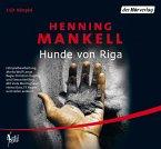 Hunde von Riga / Kurt Wallander Bd.3 (2 Audio-CDs)