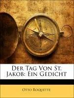 Der Tag Von St. Jakob: Ein Gedicht, Zweite Auflage