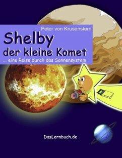 Shelby der kleine Komet