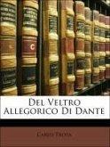 Del Veltro Allegorico Di Dante
