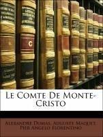 Le Comte De Monte-Cristo - Dumas, Alexandre; Maquet, Auguste; Florentino, Pier Angelo