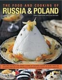 The Food and Cooking of Russia and Poland