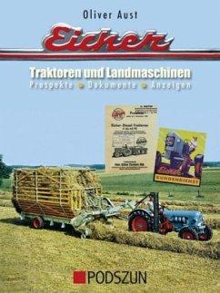 Eicher Traktoren und Landmaschinen - Aust, Oliver