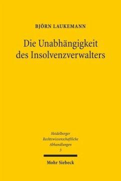 Die Unabhängigkeit des Insolvenzverwalters