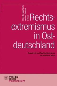 Rechtsextremismus in Ostdeutschland