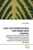 LOW COST BIOPESTICIDES FOR SPIDER MITE CONTROL