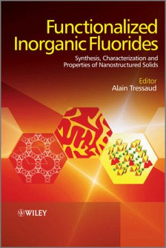 Functionalized Inorganic Fluorides: Synthesis, Characterization & Properties of Nanostructured Solids