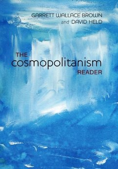 The Cosmopolitanism Reader - Brown, Garrett W.; Held, David