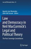 Law and Democracy in Neil D. MacCormick's Legal and Political Theory