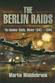 Berlin Raids: the Bomber Battle, Winter 1943-1944