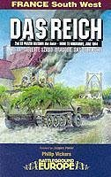 Das Reich: 2nd Ss Panzer Division - Drive to Normandy June 1944 - Vickers, Philip