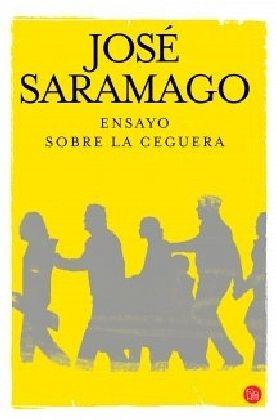 Ensayo sobre la ceguera - Saramago, José
