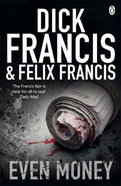 Even Money - Francis, Dick; Francis, Felix