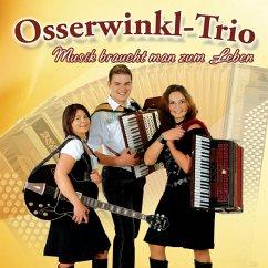 Musik Braucht Man Zum Leben - Osserwinkl-Trio