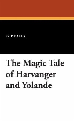 The Magic Tale of Harvanger and Yolande