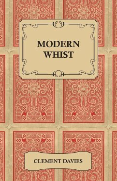 Modern Whist - Together with the Laws of Whist