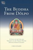 The Buddha from Dolpo: A Study of the Life and Thought of the Tibetan Master Dolpopa Sherab Gyaltsen