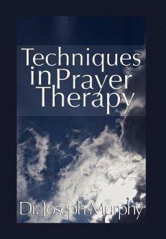 Techniques in Prayer Therapy - Murphy, Joseph