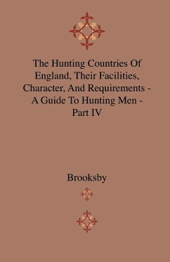 The Hunting Countries Of England, Their Facilities, Character, And Requirements - A Guide To Hunting Men - Part IV - Brooksby