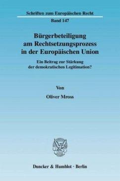 Bürgerbeteiligung am Rechtsetzungsprozess in de...