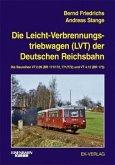 Die Leichtverbrennungs-Triebwagen (LVT) der Deutschen Reichsbahn