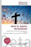Abtei St. Gabriel, Bertholdstein
