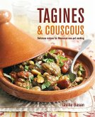 Tagines and Couscous: Delicious Recipes for Moroccan One-Pot Cooking